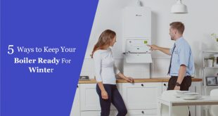5 Ways to Keep Your Boiler Ready For Winter