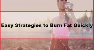 Easy Strategies to Burn Fat Quickly