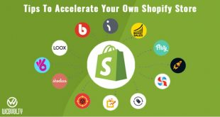 Tips To Accelerate Your Own Shopify Store