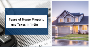 Types of House Property and Taxes in India