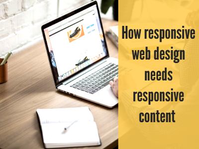 How responsive web design needs responsive content