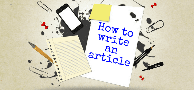 Some Essential Writing Tips For A Perfect Article | Blogging Heros