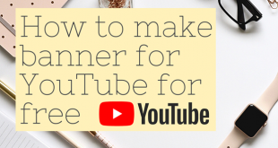 How to make a banner for YouTube for Free