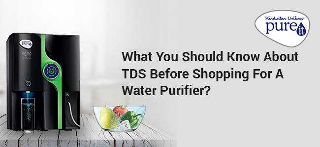 What You Should Know About TDS Before Shopping For A Water Purifier