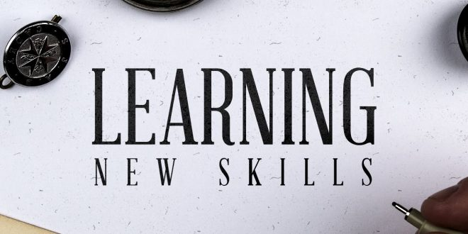 Learning a New Skill